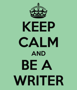 keep-calm-and-be-a-writer