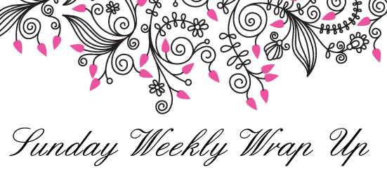 Sunday weekly wrap up