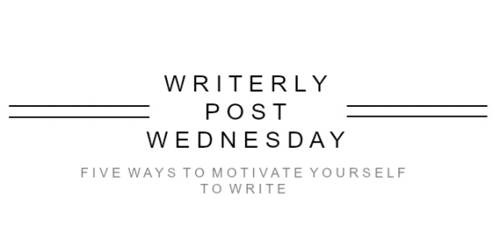 WRITERLY POST WEDNESDAY