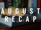 August Recap & Stacking the Shelves (50) || Queen of Shadows, UK, and HelloSeptember!