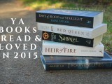 YA BOOKS I READ & LOVED IN 2015