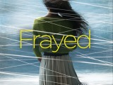 FRAYED is On SaleTODAY!!!!